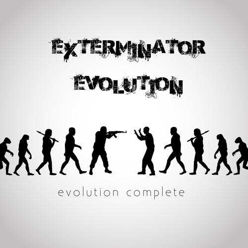 Exterminator - Evolution (Download in Description)