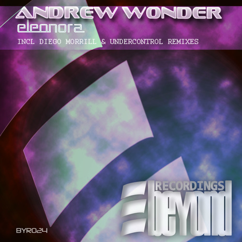Andew Wonder -  Eleonora (Promo Mix) 27th February in all stores!! OUT!!!