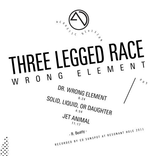 Three Legged Race - Dr. Wrong Element