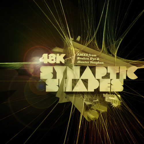 48k - Synaptic Shapes [Broken Eye Remix] [Out now!]