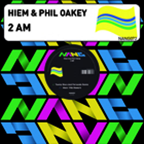 Hiem & Phil Oakey - 2AM (Free School Mix) NANG072