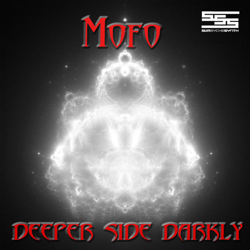 Mofo - Deeper Side Darkly [SumSycheSynth Records] TECHNO!
