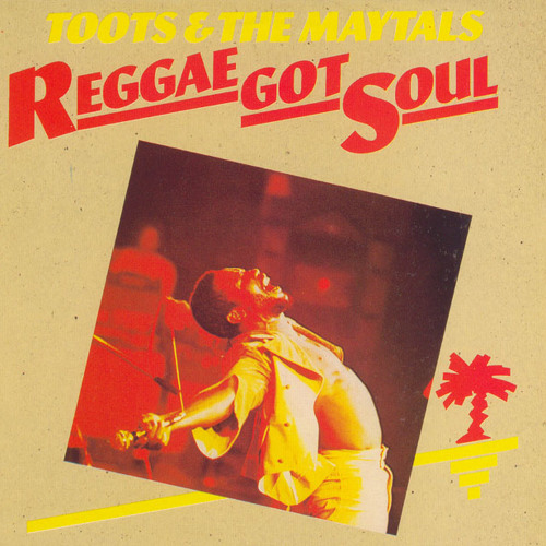 Toots & the Maytals - Reggae Got Soul (Prince of Ballard Edit)
