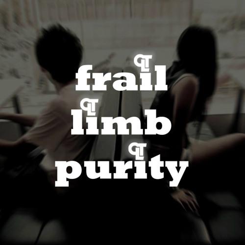 Frail Limb Purity