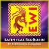 Satin ~ featuring RedRobin ~ (Original by GloWorm/Push Records)