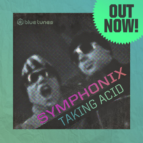 Symphonix - Taking Acid EP Teaser