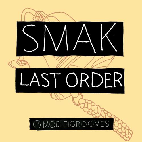 Smak - Last Order (Original mix)