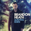 Brandon Heath on The Morning Cruise - Leaving Eden