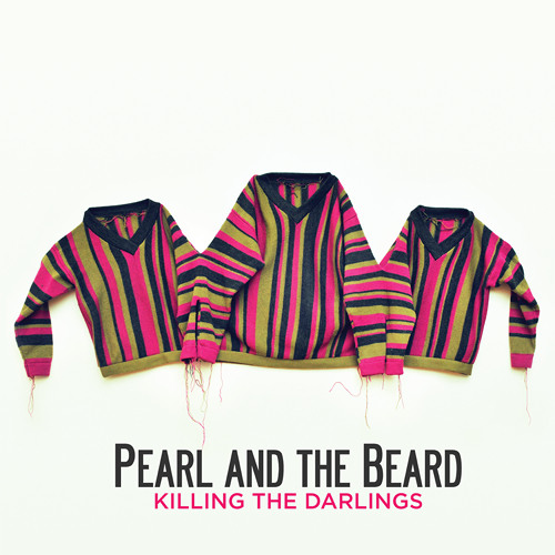 Sweetness - Pearl and the Beard