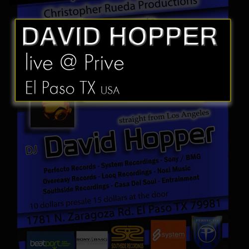 DAVID HOPPER live @ Prive, El Paso TX, USA