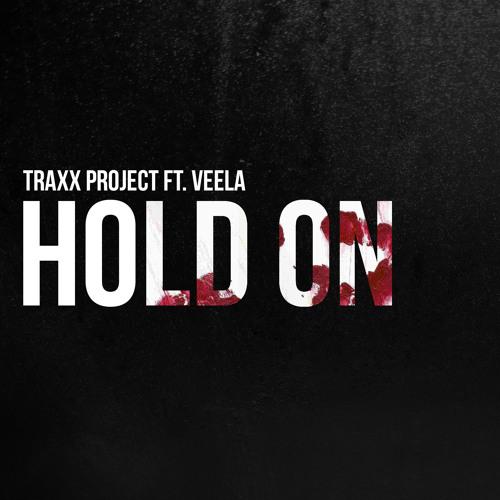 Traxx Project ft. Veela - Hold On [Inertia Recs] [Free Download]