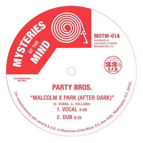 """MOTM01 - A2 - Party Bros. """"Malcom X Park""""  (Dub)"""