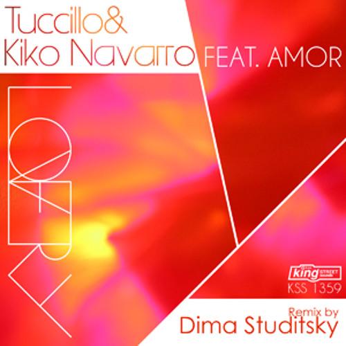 Tuccillo & Kiko Navarro feat. Amor - Lovery (Dima Studitsky Remix)