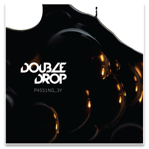 What You Do - Double Drop EP