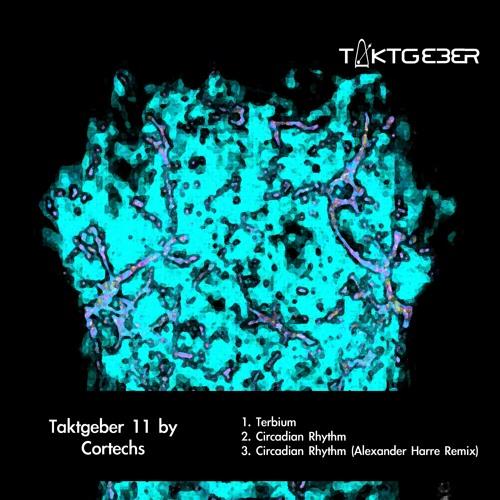 Cortechs - Circadian Rythm - (Original Mix)