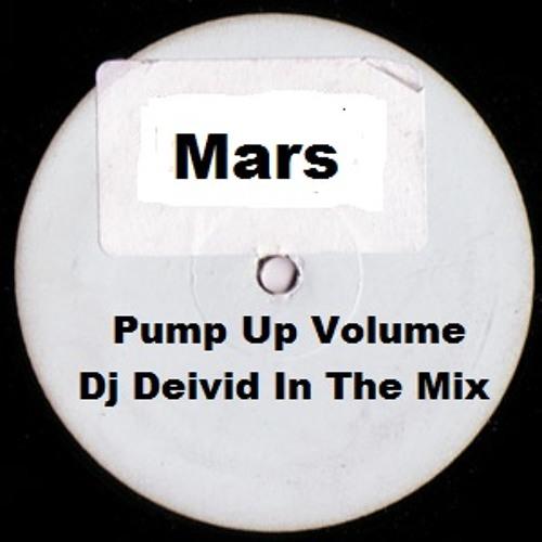 Mars - Pump Up Volume (Dj Deivid In The Mix 2012)
