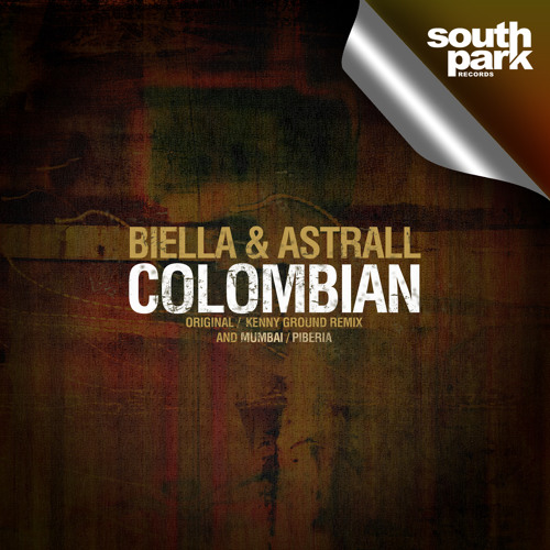Biella & Astrall - Colombian (Kenny Ground Remix) [SOUTHPARK026]