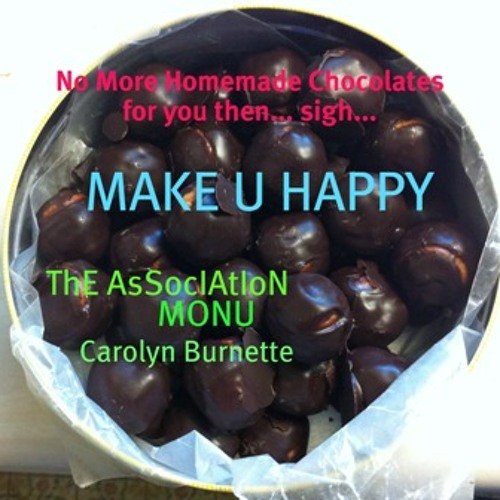 Make U Happy - ThE AsSocIAtIoN - MONU - Carolyn