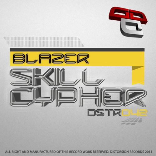 [DSTR042]Blazer - Skill Cypher - VOTE BEST TRACK AT BREAKSPOLL