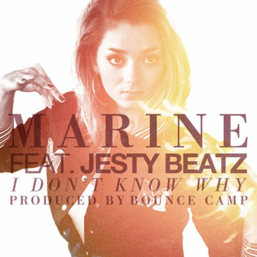 I Don't Know Why produced by Bounce Camp feat Jesty Beatz
