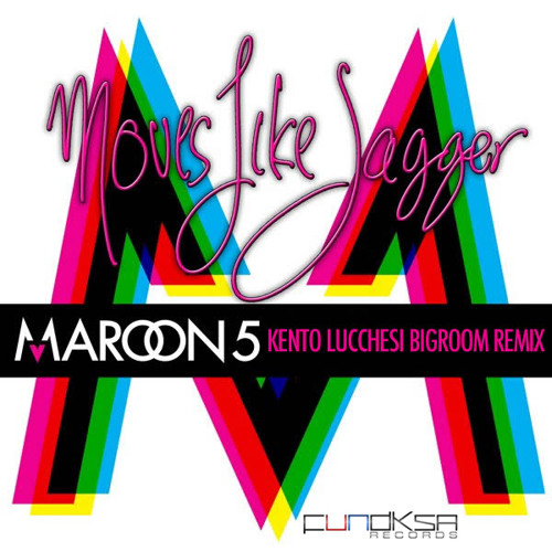 Maroon5 - Moves Like Jagger (Kento Lucchesi Bigroom Remix)