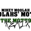 Free Download NEW 2012 Mikey Moolah - Moolahs Motto The Motto Remix Mp3