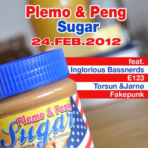 Plemo and Peng - Sugar (E123 Version)