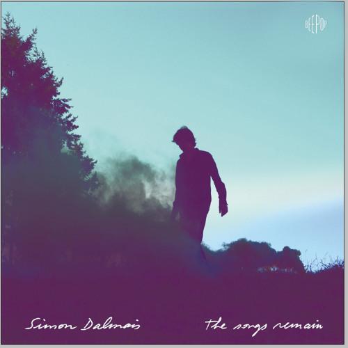 "Simon Dalmais - ""The Songs Remain"" -  Waiting"