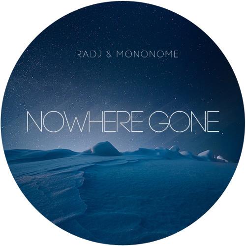 radj & mononome - nowhere gone