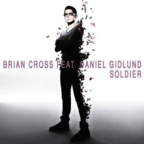 Brian Cross & Daniel Gidlund - Soldier (Radio Edit)
