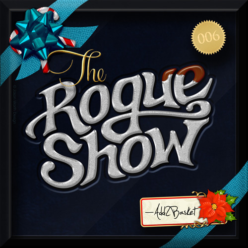 The Rogue Show  Episode 006 - Add2Basket