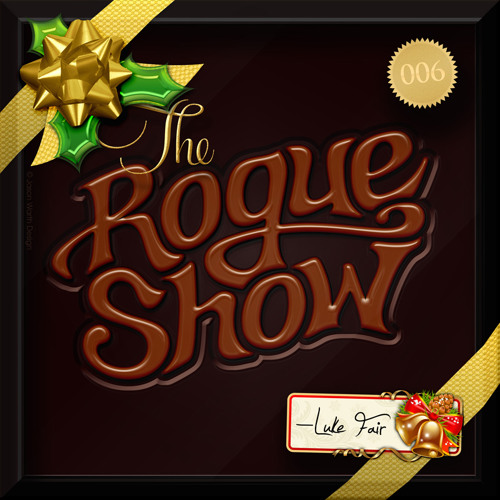 The Rogue Show  Episode 006 - Luke Fair