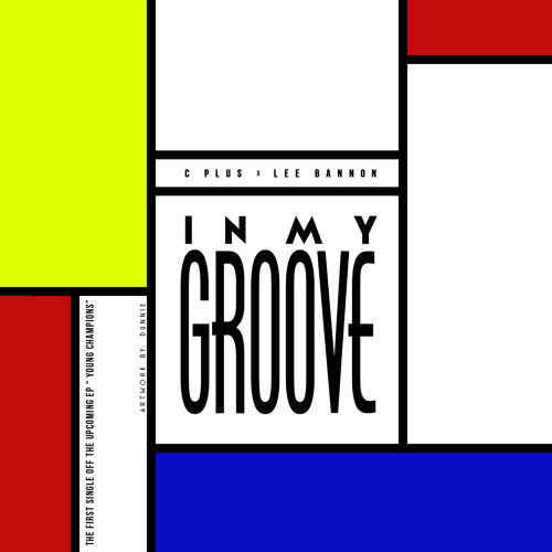 "C+ X Lee Bannon ""In My Groove"""