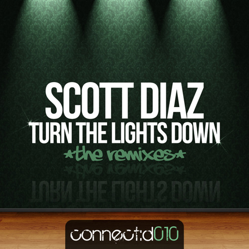 Scott Diaz - Turn The Lights Down (Warren Paul Mix) [connect:d]