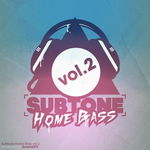 ArsenalFX presents Subtone Home BASS Vol. 2