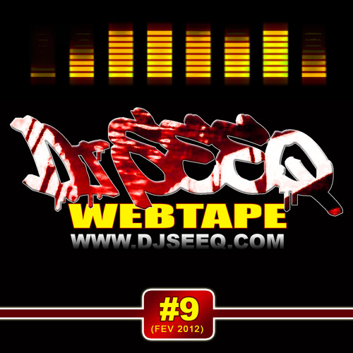 Dj Seeq -  Web Tape Hip  Hop Set 9