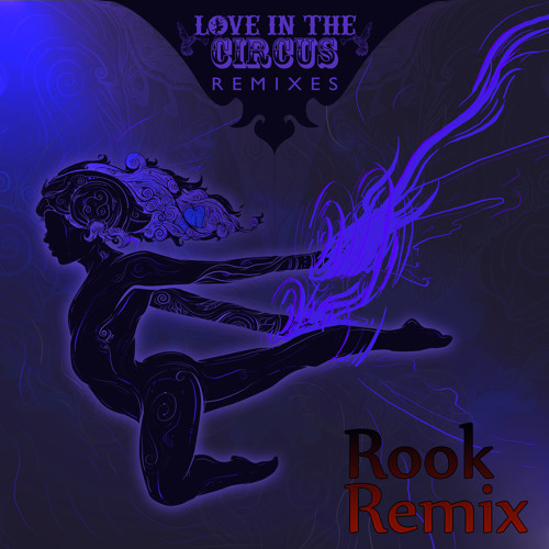 Love in the Circus - Clouds (Rook Remix)
