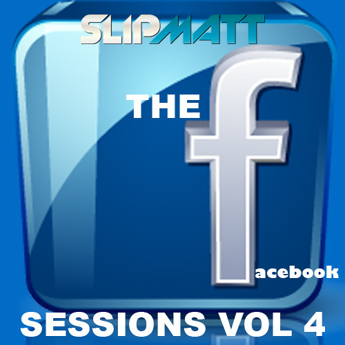 Slipmatt - Facebook Sessions Vol 4 09-02-2012