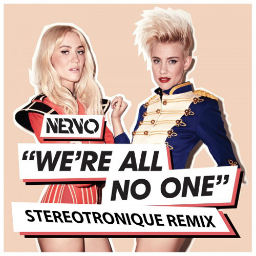 NERVO - We're All No One (Stereotronique Bootleg Remix)