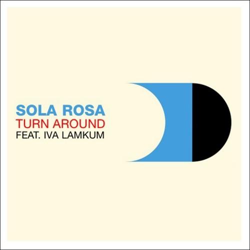 Turn Around, Sola Rosa (Alias Remix)