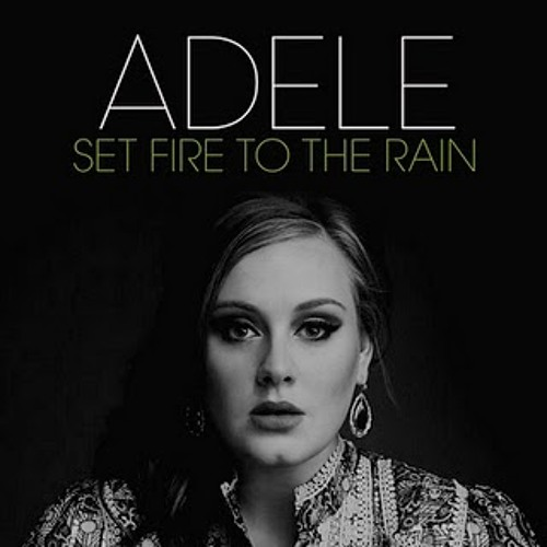 Adele - Set Fire to the Rain (Sahin's Mellow Bootleg)