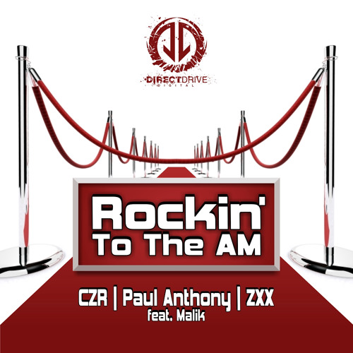 Paul Anthony/CZR/ZXX - Rocking To The AM (KMFX Mix)
