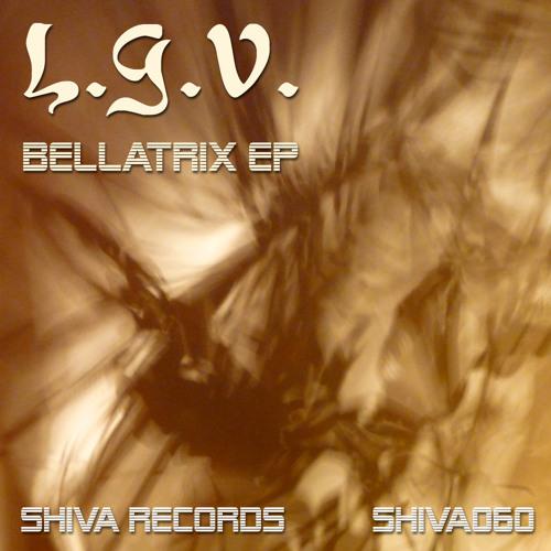 LGV - Bellatrix EP - SHIVA060 - excerpts