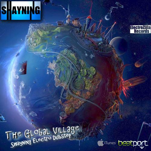 Shayning - The Global Village (Original Mix)