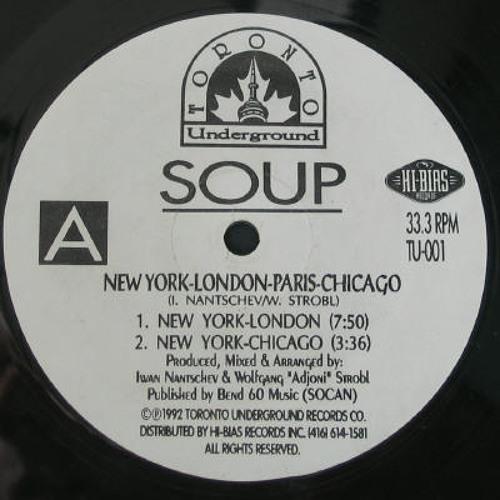Soup - New York / London (Chocolate Puma Remix)