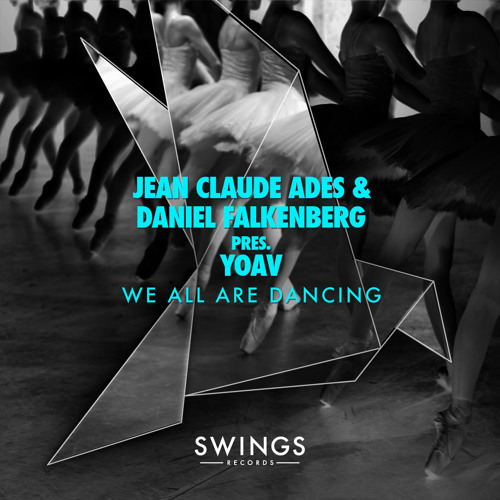 "Jean Claude Ades & Daniel Falkenberg pres. Yoav ""We All Are Dancing"""