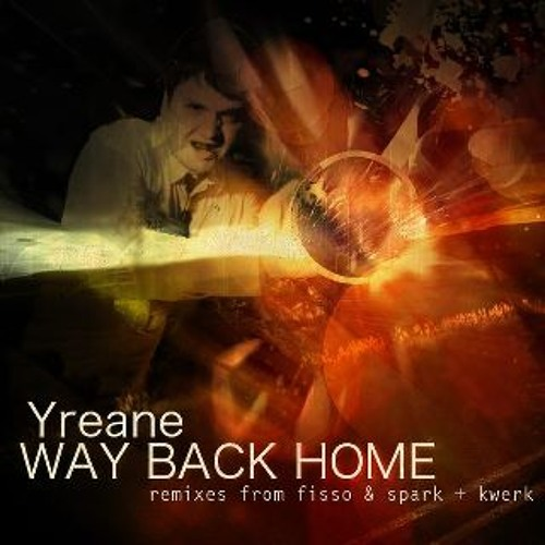 Yreane - Way Back Home - KWeRK Remix Pre-Master Demo CLIP (OUT NOW on Kick It Recordings)