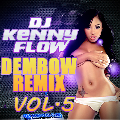 DJ KENNY FLOW - DEMBOW VOL. 5 (DJKENNYFLOW.COM)