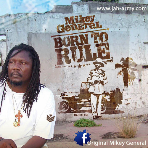 Mikey General Inna Jah Army