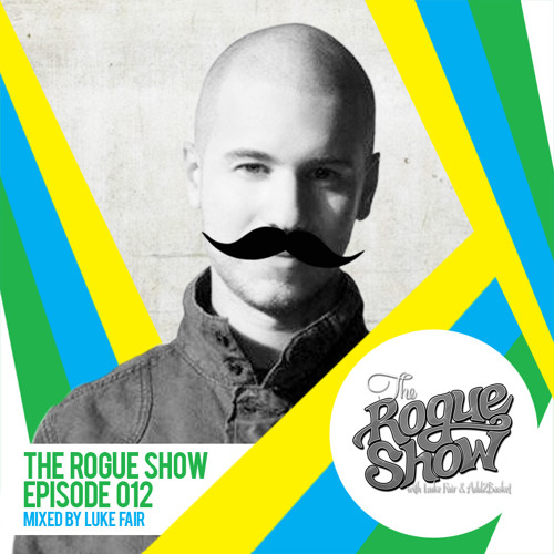 The Rogue Show  Episode 012 - Luke Fair